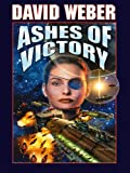 Ashes of Victory (Honor Harrington Book 9) (English Edition)