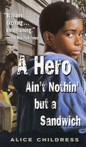 A Hero Ain't Nothin' but a Sandwich Free Book Notes, Summaries, Cliff Notes and Analysis