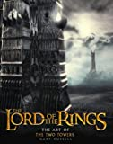 "The Art of the "" Two Towers "" ( "" Lord of the Rings "" ) (0007182961) by Russell, Gary"