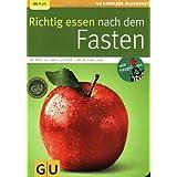 """Richtig essen nach dem Fasten (GU Ratgeber Gesundheit)von """"Hellmut L�tzner"""""""