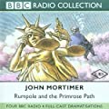 Rumpole and the Primrose Path (BBC Radio Collection)