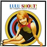 Shout! - The Complete Decca Recordingsby Lulu