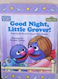 Good Night, Little Grover! (Sesame Street Toddler Board Books)