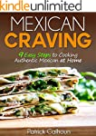 Mexican Craving: 9 Easy Steps to Cook...