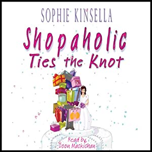 Shopaholic Ties the Knot Hörbuch
