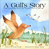 A Gulls Story - A Tale of Learning about Life, the Shore, and the ABCs