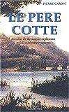 echange, troc Pierre Caron - Le Père Cotte (1740-1815). Inventeur des eaux d'Enghien et de la météorologie moderne