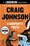 A Serpents Tooth: A Longmire Mystery