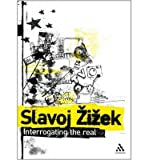 Interrogating the Real (0826489737) by Zizek, Slavoj