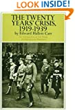 The Twenty Years' Crisis, 1919-1939: An Introduction to the Study of International Relations