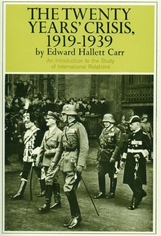 Twenty Years' Crisis, 1919-1939: An Introduction to the Study of International Relations