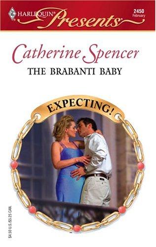 The Brabanti Baby (Presents), CATHERINE SPENCER