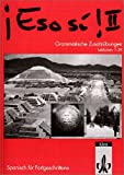 img - for Eso si!, Grammatische Zusatz bungen, Lektionen 1-39 (Fortgeschrittene) book / textbook / text book