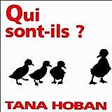 echange, troc Tana Hoban - Qui sont-ils ?