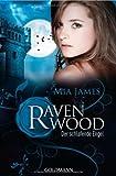 Der schlafende Engel: Ravenwood 3 - Roman