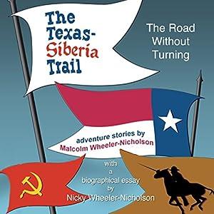 The Texas-Siberia Trail Audiobook