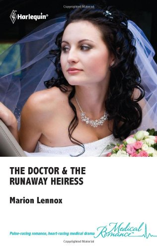 Image of The Doctor & the Runaway Heiress (Medical Romance, #504)