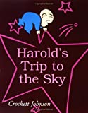 Harold's Trip to the Sky (0064430251) by Johnson, Crockett