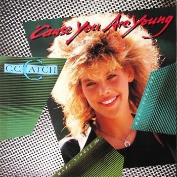 C.C.Catch - Cause You Are Young (3) - Zortam Music