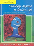 Cengage Advantage Books: Psychology Applied to Modern Life: Adjustment in the 21st Century