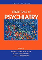 Essentials of Clinical Psychiatry: Based on the American Psychiatric Press Textbook of Psychiatry,