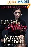 Legal Affairs - Affirmation: Legal Affairs Serial Romance