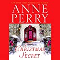 A Christmas Secret (       UNABRIDGED) by Anne Perry Narrated by Terrence Hardiman