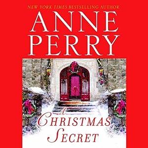 A Christmas Secret   [Anne Perry]