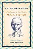img - for A Stew or a Story: An Assortment of Short Works book / textbook / text book