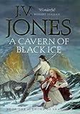 A Cavern of Black Ice (1857236947) by Jones, J.V.