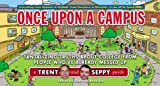 Once Upon a Campus: Tantalizing Truths about College from People Who've Already Messed Up (Trent and Seppy Guides)