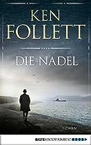 Die Nadel: Roman (allgemeine Reihe. Bastei Lübbe Taschenbücher) (german Edition)