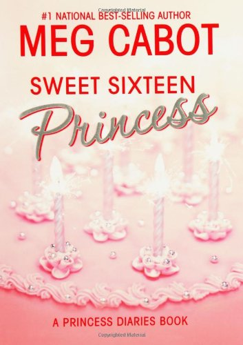 Cabot, Meg – The Princess Diaries 10 – Sweet Sixteen Princess (v1 0) [html]