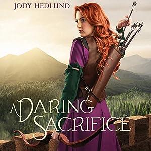A Daring Sacrifice Audiobook