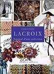 Christian Lacroix: journal de collection