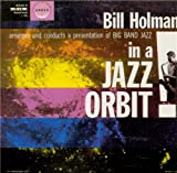 In a Jazz Orbit Bill Holman