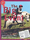 The Big Event (Me & My Pony) (0749644907) by Webber, Toni