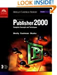 Microsoft Publisher 2000: Complete Co...