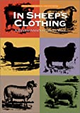 img - for By Nola Fournier In Sheep's Clothing: A Handspinner's Guide to Wool (1st First Edition) [Hardcover] book / textbook / text book
