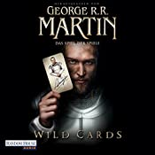 Wild Cards: Das Spiel der Spiele | [George R. R. Martin]