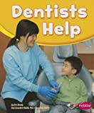 img - for Dentists Help (Our Community Helpers) book / textbook / text book