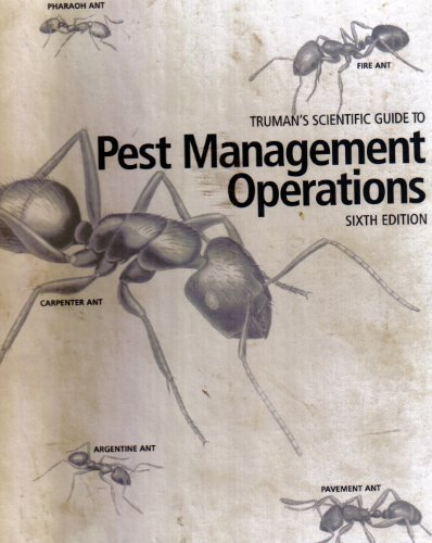 Truman's Scientific Guide to Pest Management Operations, Sixth Edition, by Gary W. Bennett