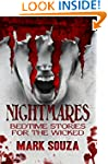 Nightmares: Bedtime Stories for the W...