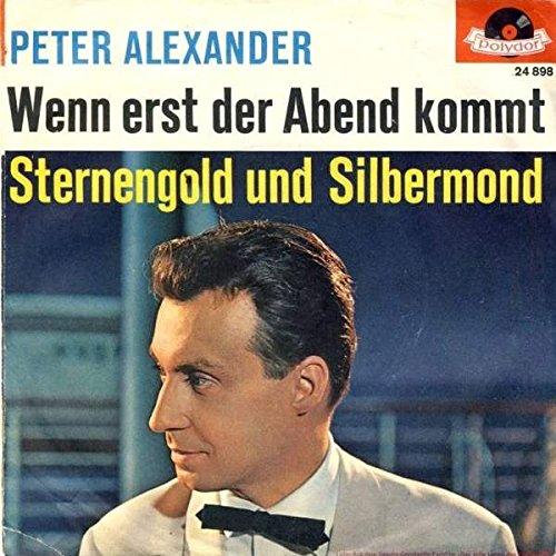 peter-alexander-wenn-erst-der-abend-kommt-sternengold-und-silbermond-polydor-24-898
