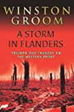 A Storm in Flanders (Cassell Military Trade Books) (0304366358) by Groom, Winston