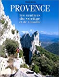 echange, troc Pierre Millon - Provence : Les Sentiers du vertige