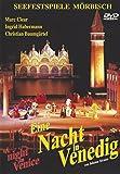 Johann Strauss II Eine Nacht in Venedig