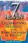 7th Heaven: Celebrating Shabbat with...