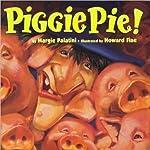 Piggie Pie!   Margie Palatani