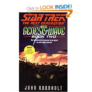 The Star Trek: The next Generation: The Genesis Wave Book Two by John Vornholt